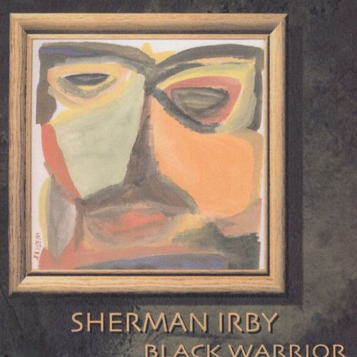 Black Warrior (Sherman Irby)