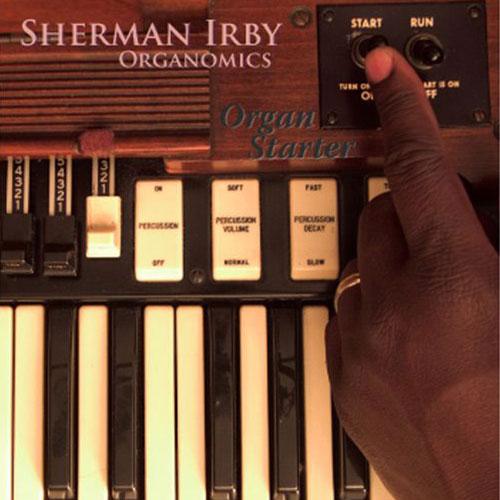 Organ Starter (Sherman Irby)